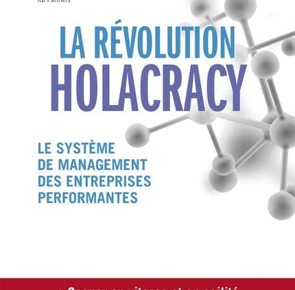 Livre La révolution_ Holacracy de Brian Robertson